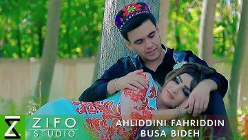 Ахлиддини-Фахриддин-Буса-бидех-_-Ahliddini-Fahriddin-Busa-bideh-2018.jpg
