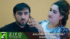Ахлиддини-Фахриддин-Дарду-гам-_-Ahliddini-Fahriddin-Dardu-gam-2018.jpg