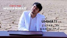 Muhammad-ummati-in-arabic-song—Zafar-Rahim