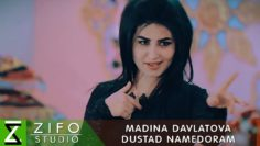 Мадина-Давлатова-Дустад-намедора-_-Madina-Davlatova-Dustad-namedoram-2018.jpg