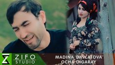 Мадина Давлатова — Оча дигарай Madina Davlatova — Ocha digaray