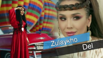 ZulaykhoDel NEW TAJIK SONG 2019